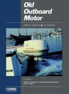 Old Outboard Motor Service Manual: Covers Motors Below 30 Horsepower (Old Outboard Motor Service Manual) - Intertec
