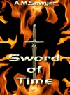 Sword of Time (Ancient Blades, #1) - A.M. Sawyer