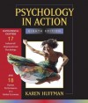 Psychology in Action: Chapter 17 Industrial / Organizational Psychology; Chapter 18 Human Performance in a Global Economy (Chapters 17 & 18) - Karen Huffman