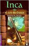 Inca: El Oro De Cuzco (Incas 2) - A.B. Daniel, Manuel Serrat Crespo, Antoine Daniel, Antoine B. B. Daniel