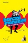 Banzai manzai!!! : vodič kroz japansku komediju - Velimir Grgić