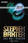 Zeit (Das Multiversum #1) - Stephen Baxter