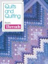 Quilts and Quilting from Threads - Threads, Threads, Christine Timmons