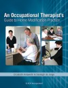 Occupational Therapist's Guide to Home Modification Practice - E. Ainsworth, Desleigh Dejonge