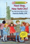Next Stop, New York City! The Polk Street Kids on Tour - Patricia Reilly Giff, Blanche Sims