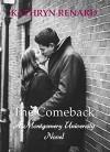 The Comeback (Montgomery University Book 4) - Kathryn Renard