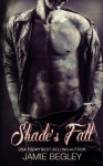 Shade's Fall (The Last Riders) (Volume 4) - Jamie Begley