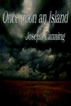 Once Upon an Island - Joseph Canning