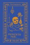 Memento Mori: The Dead Among Us - Paul Koudounaris