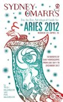 Sydney Omarr's Day-by-Day Astrological Guide for the Year 2012: Aries: Aries (Sydney Omarr's Day-By-Day Astrological: Aries) - Trish MacGregor, Rob MacGregor