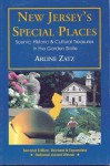 New Jersey's Special Places: Scenic, Historic and Cultural Treasures in the Garden State - Arline Zatz