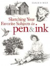 Sketching Your Favorite Subjects in Pen & Ink - Claudia Nice, Nice