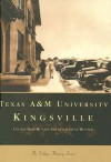 Texas A&M University Kingsville (College History) - Cecilia Aros Hunter