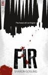 Fir (Red Eye) - Sharon Gosling