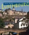 Journey Through Luxembourg - Sylvia Gehlert, S. Gehlert, Sylvia Gehlert, Tina Herzig, Horst Herzig