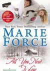 All You Need is Love - Marie Force
