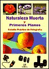 Naturaleza Muerta y Primeros Planos - Luis Suarez