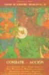 Combate - Accion. Tesoro de Sabiduria Tradicional II - Whitall N. Perry