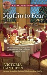 Muffin to Fear (A Merry Muffin Mystery) - Victoria Hamilton