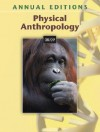 Annual Editions: Physical Anthropology 08/09 - Elvio Angeloni