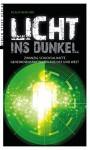 Licht ins Dunkel: Zwanzig schicksalhafte Geheimdienstaktionen aus Ost und West - Klaus Behling