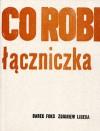 Co robi łączniczka - Darek Foks, Zbigniew Libera