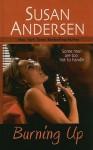 Burning Up - Susan Andersen