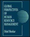Global Perspectives of Human Resource Management: Collected Readings - Oded Shenkar
