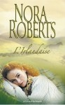 L'irlandaise - Nora Roberts