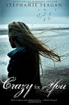 Crazy For You (The Mephisto Covenant Series) (Volume 4) - Stephanie Feagan