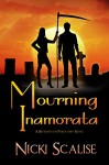 Mourning Inamorata (Revenants in Purgatory Book 3) - Nicki Scalise