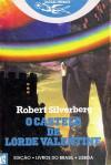 O Castelo de Lorde Valentine - Robert Silverberg, Paulo A. Moreira