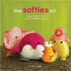 Softies Kit: Instructions and Tools for Creating 15 Plush Pals - Therese Laskey