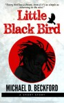 Little Black Bird (Volume 1) - Michael D Beckford, Adrienne Thompson