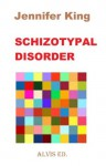 Schizotypal Disorder - Jennifer King