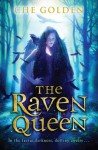 The Raven Queen - Che Golden