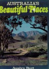 Australia's Beautiful Places - Jocelyn Burt