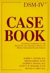DSM-IV Casebook: A Learning Companion to the Diagnostic and Statistical Manual of Mental Disorders (DSM-IV) - Robert L. Spitzer, Miriam Gibbon, Andrew E. Skodol, Michael B. First