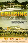 Cruising the Waterfront Restaurants of the Lower Potomac - Ken Rossignol