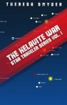 The Helavite War (Star Traveler Series Vol. 1) - Theresa Snyder