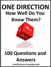 ONE DIRECTION - How Well Do You Know Them? The Unofficial Quiz Book. - Rachel Wright