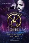 Monster Geek: Die Gefahr in den Wäldern - Ashe Raven;Li May