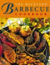 The Backyard Barbecue Cookbook - Whitecap Books