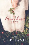 The Preacher's Lady (Sugar Maple Hearts) - Lori Copeland