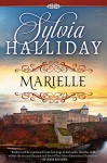 Marielle: The French Maiden Series - Book One - Sylvia Halliday