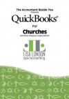 QuickBooks for Churches and Other Religious Organizations (The Accountant Beside You) - Lisa London