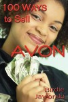 100 Ways to Sell Avon - Birdie Jaworski