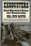 Exodusters: Black Migration to Kansas After Reconstruction - Nell Irvin Painter