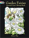 Garden Fairies Stained Glass Coloring Book - Darcy May