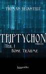 Triptychon Teil 1 - Böse Träume - Thomas Beckstedt